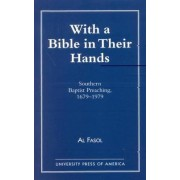 With a Bible in Their Hands by Al Fasol