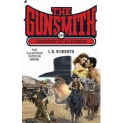 Anatomy of a Lawman by J R Roberts