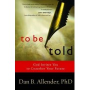 To be Told by Dan Allender