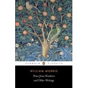 News from Nowhere and Other Writings by William Morris