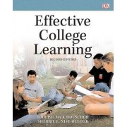 Effective College Learning by Sherrie L. Nist-Olejnik