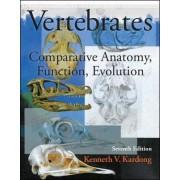 Vertebrates: Comparative Anatomy, Function, Evolution by Kenneth V. Kardong