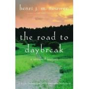 Road to Daybreak by Henri J. M. Nouwen