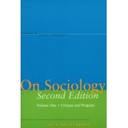 On Sociology Second Edition Volume One by John H. Goldthorpe