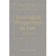 Sociological Perspectives on Law: Classical Foundations Volume I by Roger Cotterrell