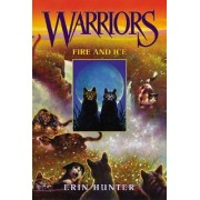 Warriors 02 Fire and Ice by Erin Hunter