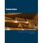 Teologia Joanica: Departamento de Educacion Teologica de La Editorial Universidad Libertad