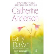 Early Dawn by Catherine Anderson
