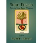 Soul Forest Twenty Four Tarot Writings by Rachel Pollack