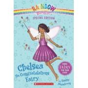 Rainbow Magic Special Edition: Chelsea the Congratulations Fairy by Daisy Meadows