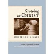 Growing in Christ by Raphaela