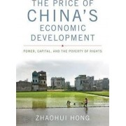 The Price of China's Economic Development by Zhaohui Hong