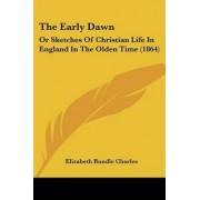 The Early Dawn by Elizabeth Rundlee Charles