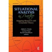 Situational Analysis in Practice by Kathy C. Charmaz