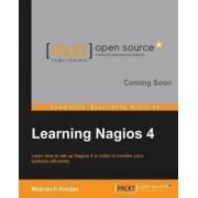Learning Nagios 4 by Wojciech Kocjan