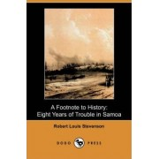 A Footnote to History by Robert Louis Stevenson