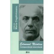 Edmond Nicolau. Corespondenţă intermitentă - Cogălniceanu, Maria.