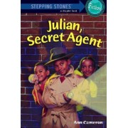 Julian, Secret Agent by Cameron