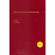 Organic Reaction Mechanisms 2007 by A. C. Knipe