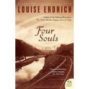 Four Souls by Louise Erdrich