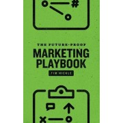 The Future-Proof Marketing Playbook
