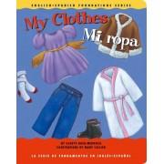 My Clothes/Mi Ropa by Gladys Rosa-Mendoza