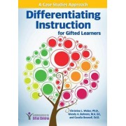 Differentiating Instruction for Gifted Learners by Christine Weber
