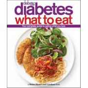 Diabetic Living Diabetes What to Eat by Better Homes & Gardens