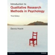 Introduction to Qualitative Research Methods in Psychology by Dennis Howitt