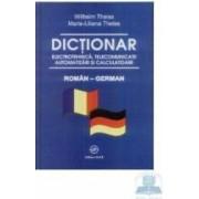 Dictionar Roman-German Electrotehnica Telecomunicatii Automatizari Si Calculatoare - Wilhelm Theis