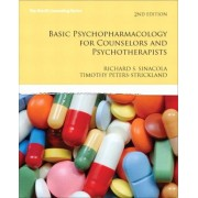 Basic Psychopharmacology for Counselors and Psychotherapists by Richard S. Sinacola