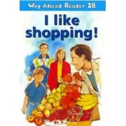 Way Ahead Readers 2b I Like Shopping! A2 Reader by Keith Gaines