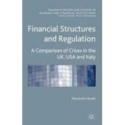 Financial Structures and Regulation: A Comparison of Crises in the UK, USA and Italy by Alessandro Roselli