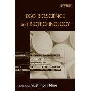 Egg Bioscience and Biotechnology by Yoshinori Mine