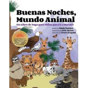 Buenas Noches, Mundo Animal by Giselle Shardlow