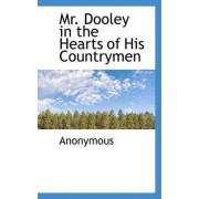 Mr. Dooley in the Hearts of His Countrymen by Anonymous