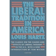 The Liberal Tradition in America by L. Hartz