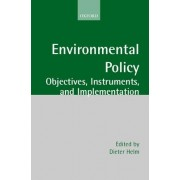 Environmental Policy by Professor of Energy Policy and Official Fellow in Economics Dieter Helm