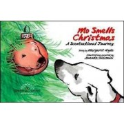Mo Smells Christmas by Margaret Hyde