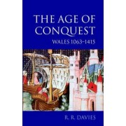 The Age of Conquest by R. R. Davies