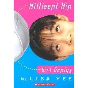 Millicent Min, Girl Genius by Lisa Yee
