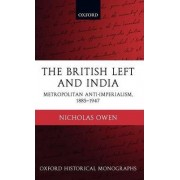 The British Left and India by Nicholas Owen