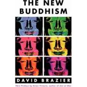 The New Buddhism by David Brazier