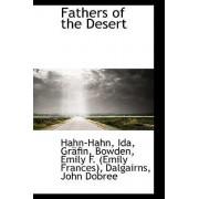 Fathers of the Desert by Hahn-Hahn Ida Grfin