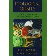 Ecological Orbits by Lev R. Ginzburg