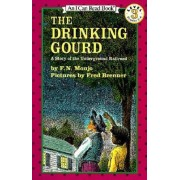 The Drinking Gourd by F N Monjo