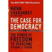 The Case For Democracy by Natan Sharansky