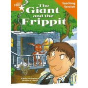 Rigby Star Guided Reading Orange Level: The Giant and the Frippit Teaching Version