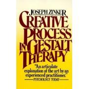Creative Process in Gestalt Therapy by Joseph Zinker