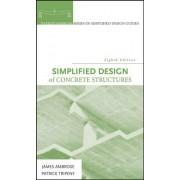 Simplified Design of Concrete Structures by James Ambrose